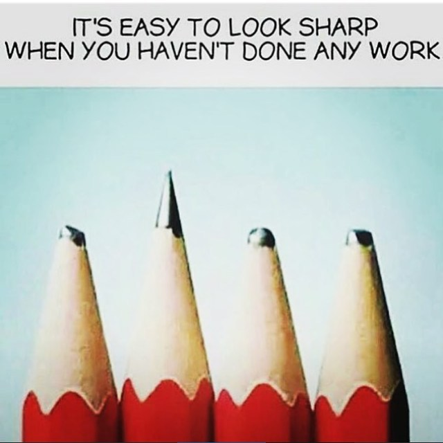 It's easy to look sharp when you haven't done any work.