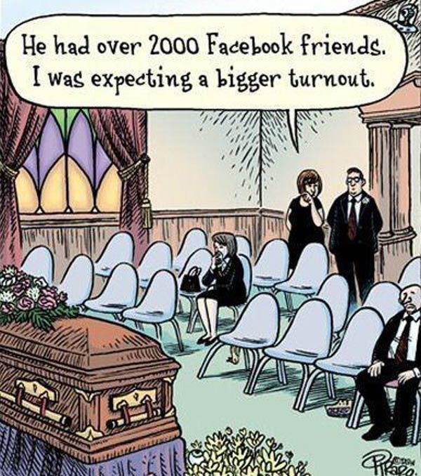 He had so many facebook friends - where are they