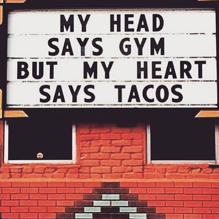 Sign: Gym or Tacos