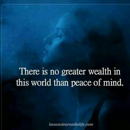 Peace of mind is wealth-quote
