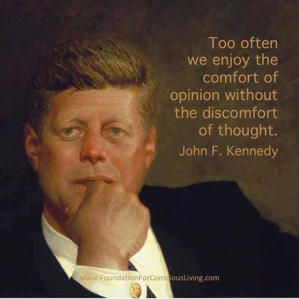 JFK quote - thinking