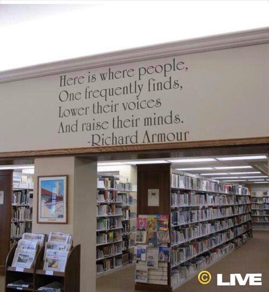 Richard Armour quote - raise minds in libraries