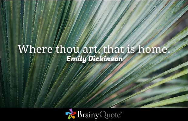 Emily Dickinson's quote about home